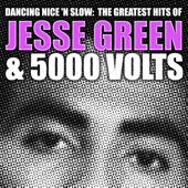 Jesse Green & 5000 Volts